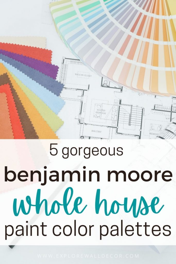 pin this image to share the article on the Great Options for a Whole House Color Palette from Benjamin Moore