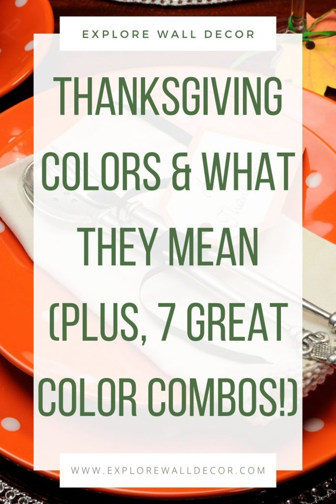 pin this image to share the article on thanksgiving colors and what they mean